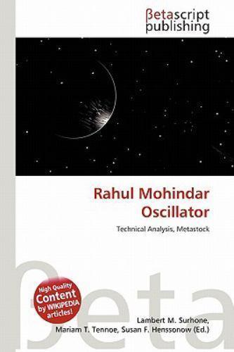 Rahul Mohindar Oscillator by Lambert M  Surhone (2010