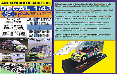01 ANEXO DECAL 1//43 FORD FOCUS LATVALA /& HIRVONEN R.NEW ZEALAND 2010 1st /& 4th