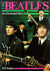 The  Beatles : An Illustrated Diary by Har Van Fulpen (Paperback, 1998)