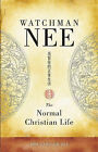 The Normal Christian Life by Watchman Nee (Paperback / softback)
