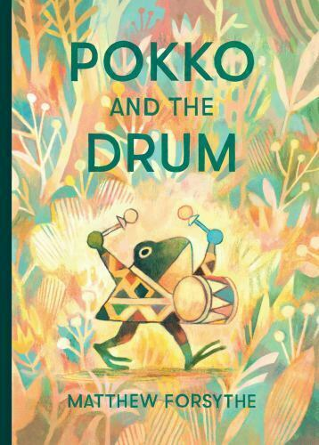 Pokko And The Drum By Matthew Forsythe 2019, Picture Book  - $4.99