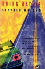 Going Native Wright, Stephen Paperback