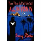 Those Things God Said She Said: All in Vein IV by Barry Stacks (Paperback / softback, 2012)