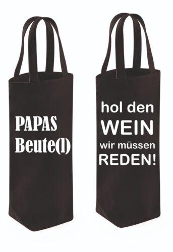 Falschen Flasche Tasche Papa Beutel Papas hol den wein wir müssen reden BAG W628