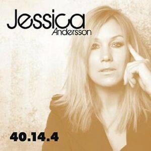 """Jessica Andersson - """"40 14 4"""" - 2013"""