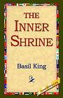 The Inner Shrine by Basil King (Hardback, 2006)
