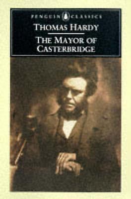 The Mayor of Casterbridge (Penguin Classics) by Hardy, Thomas