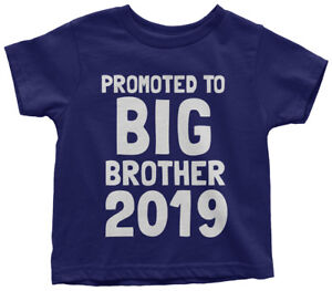 af5a91535 Promoted To Big Brother 2019 Toddler T-Shirt Expecting Baby Gift | eBay