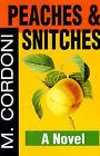 Peaches & Snitches by Michael Cordoni (Paperback / softback, 2001)