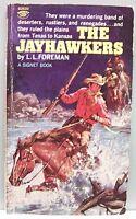 THE JAYHAWKERS by L.L. Foreman vintage pb 1965 1st pr. (Western Novel)