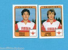PANINI CALCIATORI 1984/85 -FIGURINA n.480- CERONE+DAL PRA' - TRIESTINA -Rec