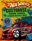 Hot Wheels: Customise Your Cars Sticker Activity Book by HarperCollins Publishers (Paperback, 2009)