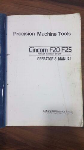 CITIZEN CINCOM F20//F25 OPERATION//OPERATOR/'S//USER MANUAL