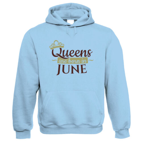 Queens Are Born In June Birthday Gift Her Mum Hoodie