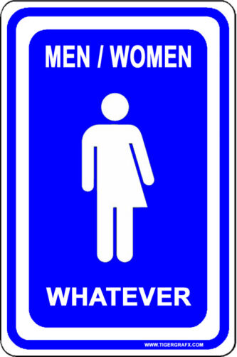 Transgender Novelty Bathroom Sign indoor//outdoor aluminum two sizes available