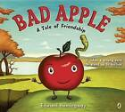 Bad Apple: A Tale of Friendship by Edward Hemingway (Paperback / softback, 2017)