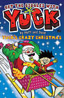 Yuck's Crazy Christmas by Matt and Dave (Paperback, 2010)