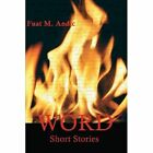 Word: Short Stories by Fuat M Andic (Paperback / softback, 2014)