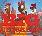 Big Chickens by Leslie Helakoski (Paperback / softback, 2008)