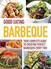 Good Eating - BBQ by Parragon Book Service Ltd (Paperback, 2012)