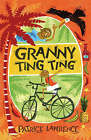 Granny Ting Ting by Patrice Lawrence (Paperback, 2009)