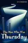 The Man Who Was Thursday by G. K. Chesterton (Paperback, 2010)