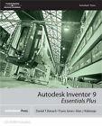 Autodesk Inventor 9 Essentials Plus by Travis Jones, Daniel Banach, Alan J. Kalameja (Mixed media product, 2004)
