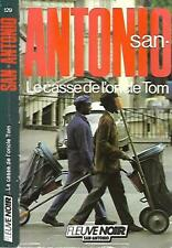 SAN ANTONIO 129--LE CASSE DE L'ONCLE TOM--Edition originale FLEUVE NOIR 1987.