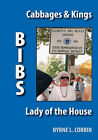 Bibs: Cabbages & Kings - Lady of the House by Byrne (Hardback, 2006)