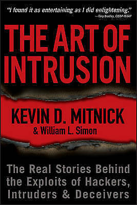 1 of 1 - Simon, William L., Mitnick, Kevin D., The Art of Intrusion: The Real Stories Beh