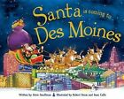 Santa Is Coming to Des Moines by Steve Smallman (Hardback, 2015)