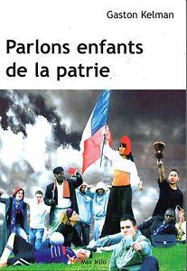 PARLONS-ENFANTS-DE-LA-PATRIE-GASTON-KELMAN-NEUF