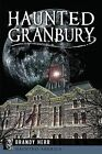 Haunted Granbury by Brandy Herr (Paperback / softback, 2014)