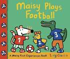 Maisy Plays Football by Lucy Cousins (Paperback, 2015)