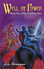 Well of Power: Book Two of the Prophecy War by J L Krueger (Paperback / softback, 2007)