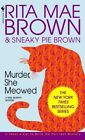 Murder She Meowed by Rita Mae Brown (Paperback, 1920)