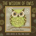 Wisdom of Owls by Debbie Mumm (Hardback, 2014)