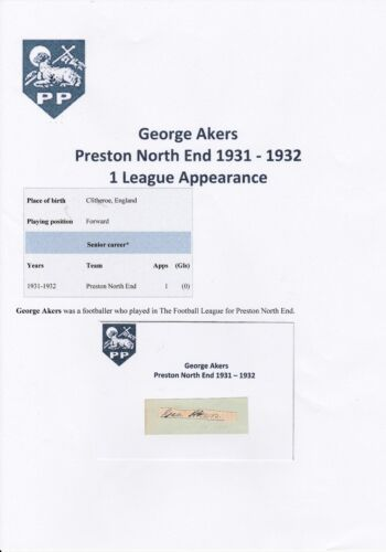 GEORGE AKERS PRESTON NORTH END 19311932 VERY RARE ORIGINAL HAND SIGNED CUTTING
