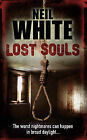 Lost Souls by Neil White (Paperback, 2008)