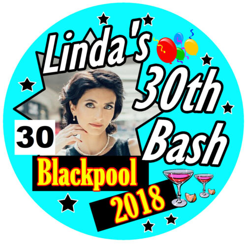NAME /& COLOURS 6 x 30th PERSONALISED BIRTHDAY BADGES  ANY AGE,PHOTO PARTY