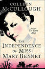 The Independence of Miss Mary Bennet by Colleen McCullough (Paperback, 2009)