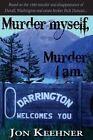 Murder Myself, Murder I Am. by Jon Keehner (Paperback / softback, 2014)