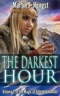 The Darkest Hour: A Magic of Solendrea Novel by Martin F Hengst (Paperback / softback, 2013)