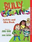 Bully B.E.A.N.S. Activity and Idea Book by Julia Cook (Paperback / softback, 2010)
