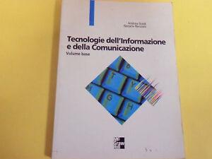TECNOLOGIE DELL'INFORMAZIONE E DELLA COMUNICAZIONE.VOLUME BASE - MCGRAWHILL