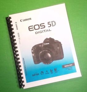 Canon EOS 5DFull Camera 184 Page COLOR LASER PRINTED Owners Manual Guide