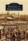 Magalia to Stirling City by Robert Colby (Paperback / softback, 2005)