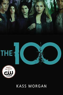 The 100 by Kass Morgan (2014, Paperback)