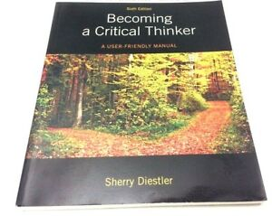 Becoming A Critical Thinker A User Friendly Manual ...