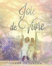Joie de Vivre by LeRoy Anderson (2015, Paperback)